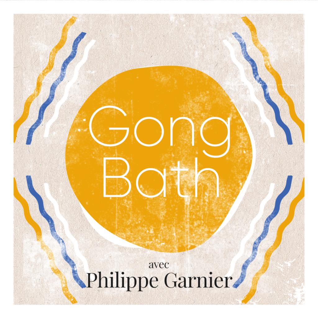 Gong Bath Philippe Garnier